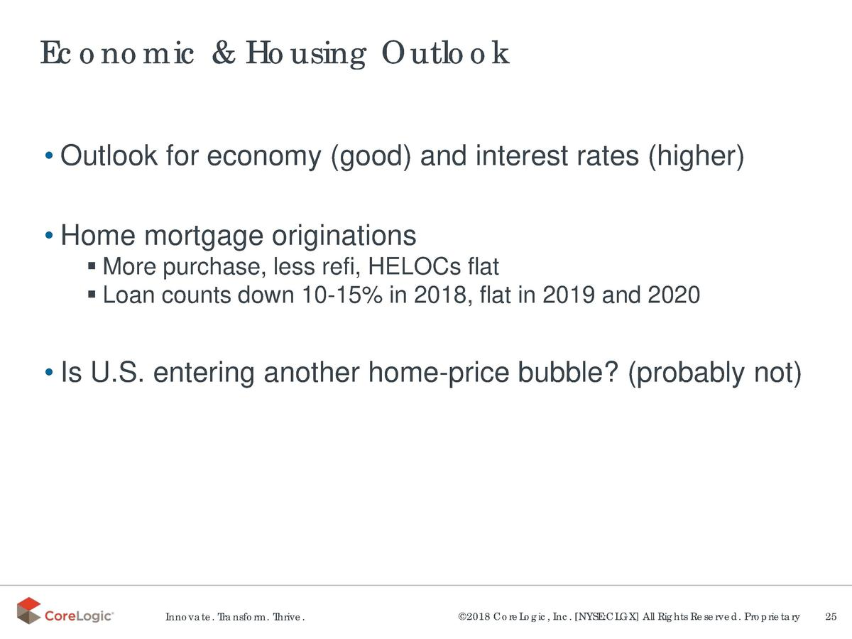 Economic   Housing Outlook     Outlook for economy  good  and interest rates  higher      Home mortgage originations     M...